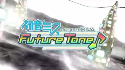 PS4「初音ミク Project DIVA FT」PV